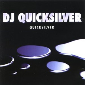 DJ Quicksilver - Quicksilver [UK-Import] - Zortam Music