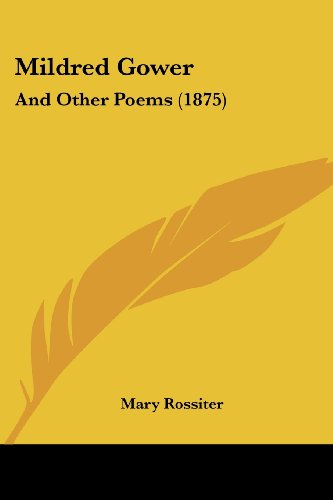 Mildred Gower: And Other Poems (1875)