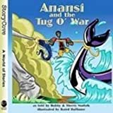 Anansi and the Tug O War: Story Cove Series (Story Cove: a World of Stories)