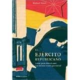 El Ejército Popular de la República, 1936-1939 (Contrastes (critica))