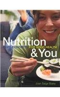 Nutrition & You: Core Concepts For Good Health With Mynutritionlab Student Access Code Card