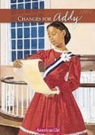 Changes for Addy: A Winter Story (Americna Girls Collection)
