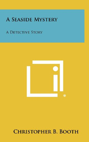 A Seaside Mystery: A Detective Story