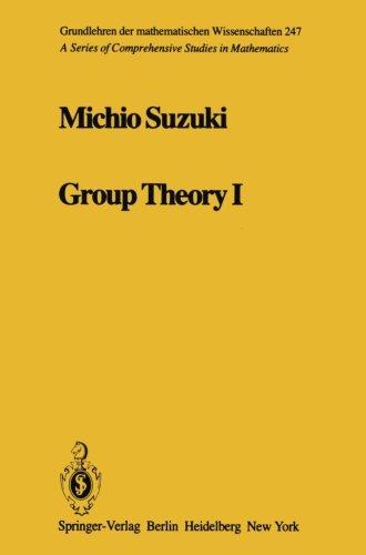 Group Theory I (Grundlehren der mathematischen Wissenschaften)