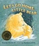 Lets Go Home, Little Bear