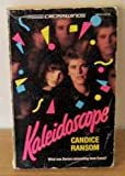 Kaleidoscope (Crosswinds) (0373980124) by Candice Ransom