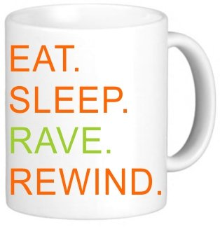 Rikki Knighttm Eat Sleep Rave Rewind Orange & Green Design 11 Oz Photo Quality Ceramic Coffee Mug Cup - Fda Approved - Dishwasher And Microwave Safe