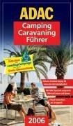 ADAC Camping Caravaning Führer 2006/1. Südeuropa