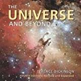 The Universe and Beyond (Universe & Beyond (Quality)) (1552979016) by Dickinson, Terence