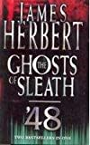 THE GHOSTS OF SLEATH 48. James. Herbert