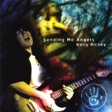 Kelly Richey: Sending Me Angels