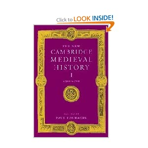 The New Cambridge Medieval History, Vol. 1: c. 500-c. 700 Paul Fouracre