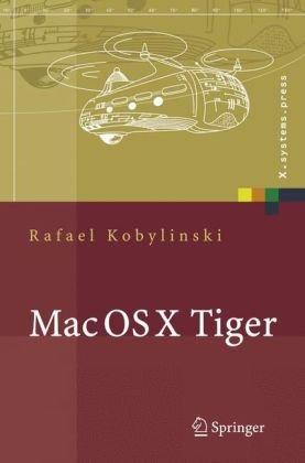 Mac OS X Tiger: Netzwerkgrundlagen, Netzwerkanwendungen, Verzeichnisdienste (X.systems.press) (German Edition)