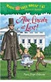 Magic Tree House #47: Abe Lincoln at Last! (030774664X) by Osborne, Mary Pope