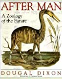 After Man: A Zoology of the Future (0312011628) by Dixon, Dougal