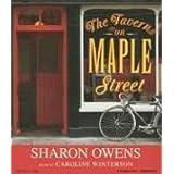 The Tavern on Maple Street ~ Sharon Owens