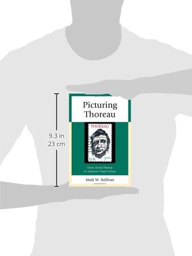 Picturing Thoreau: Henry David Thoreau in American Visual Culture