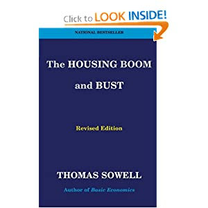 The Housing Boom and Bust (Hardcover) Thomas Sowell (Author)