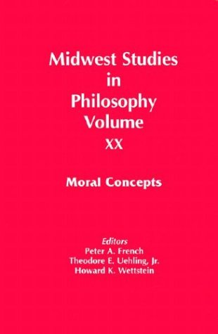 Moral Concepts: 20 (Midwest studies in philosophy)