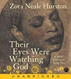 Their Eyes Were Watching God CD [Audiobook, Unabridged] [Audio CD]