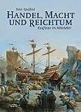 img - for Handel, Macht und Reichtum book / textbook / text book