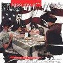 Kiss My Ass (Graphic Advisory)