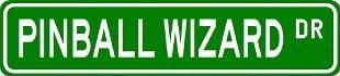 PINBALL WIZARD Street Sign ~ Custom Sticker Decal Wall Window Door Art Vinyl Street Signs - 8.25