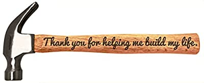 Father's Day Gift Thank You Help Build My Life Engraved Wood Handle Steel Hammer