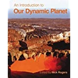 An Introduction to Our Dynamic Planetby Nick Rogers
