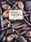 Silver in America 1840-1940. A Century of Splendor: 1840-1940 - A Century of Splendour (Antique)