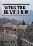 AFTER THE BATTLE 9 - OBERSALZBERG- Full description of the buildings at Hitler's mountain retreat, Lieutenant John F. Kennedy - Wartime career. War Film - PT-109 - The 1963 film. Hitler at Landsberg (AFTER THE BATTLE MAGAZINE)