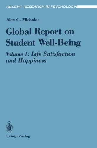 Global Report on Student Well-Being: Life Satisfaction and Happiness (Recent Research in Psychology)