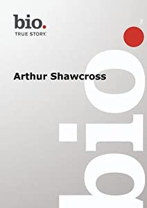 Biography -  Arthur Shawcross