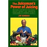 Juicemans Power of Juicing