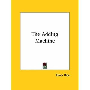The Adding Machine - Elmer Rice