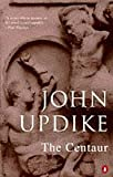 The Centaur (0140023402) by Updike, John
