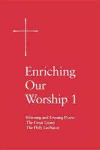 Enriching Our Worship Supplemental Liturgical Materials089869499X
