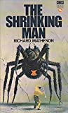 THE SHRINKING MAN (filmed as The Incredible Shrinking Man) (0552082457) by Matheson, Richard