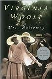 Mrs. Dalloway Publisher: Houghton Mifflin Harcourt