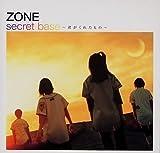 secret base 〜君がくれたもの〜-ZONE