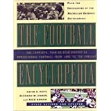 The Football Encyclopedia: The Complete History of Professional Football from 1892 to the Present ~ David S. Neft