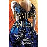 Lady Isabella&#39;s Scandalous Marriageby Jennifer Ashley