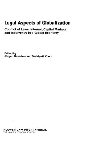 Legal Aspects of Globalisation, Conflicts of Laws, Internet,