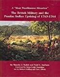 img - for A Most Troublesome Situation: The British Military and the Pontiac Indian Uprising of 1763-1764 by Timothy J. Todish, Todd E. Harburn (2006) Paperback book / textbook / text book
