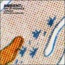 Brian Eno - Ambient 3: Days Of Radiance - Zortam Music
