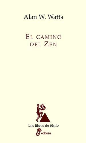 El camino del Zen (Ensayo histórico)