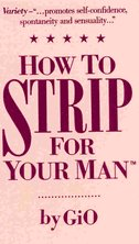 How To Strip For Your Man