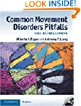 Common Movement Disorders Pitfalls: C...