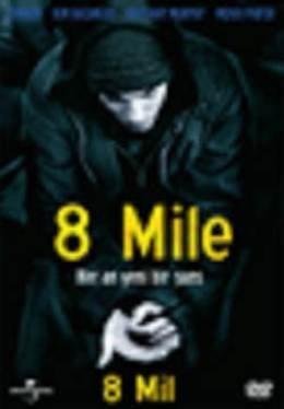 8 Mil - 8 Mile by Eminem