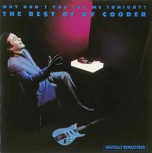 Ry Cooder - Why Don